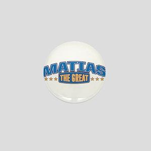 The Great Matias Mini Button