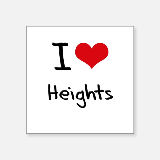 I Love Heights Sticker