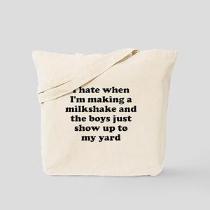 Hate making milkshake boys Tote Bag