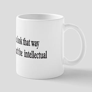 Just because you Mug