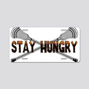 Lacrosse Stay Hungry Aluminum License Plate
