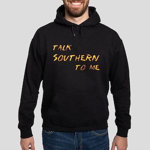 Talk Southern To Me Hoodie (dark)