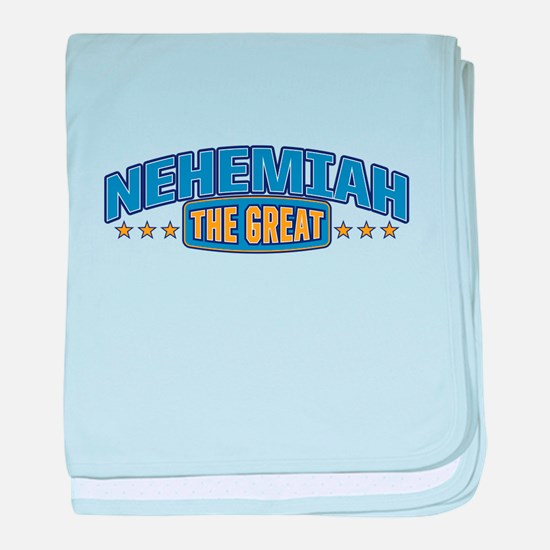 The Great Nehemiah baby blanket
