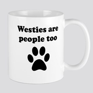 Westies Are People Too Mug