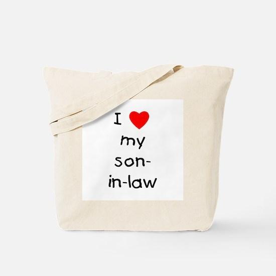 I love my son-in-law Tote Bag