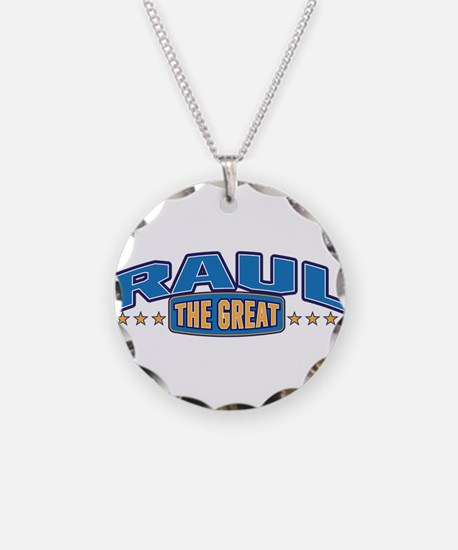 The Great Raul Necklace