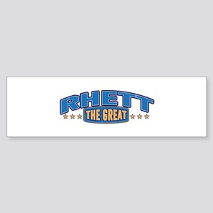 The Great Rhett Bumper Sticker