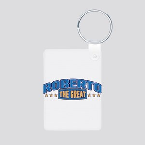 The Great Roberto Keychains