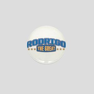 The Great Rodrigo Mini Button