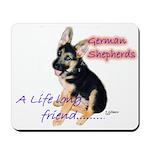 A life long friend GSD Mousepad