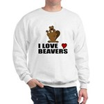 I Love Beavers Sweatshirt