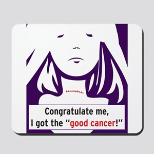 the good cancer woman Mousepad