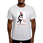 Ho-Ho-Pelli Ash Grey T-Shirt