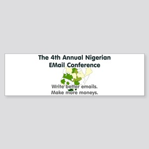 4th Annual Nigerian Email Con Bumper Sticker