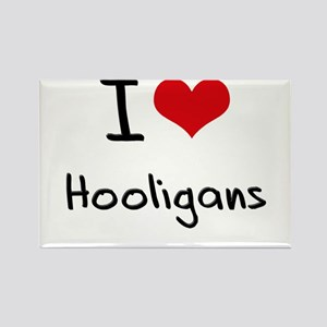 I Love Hooligans Rectangle Magnet