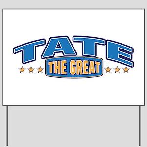 The Great Tate Yard Sign