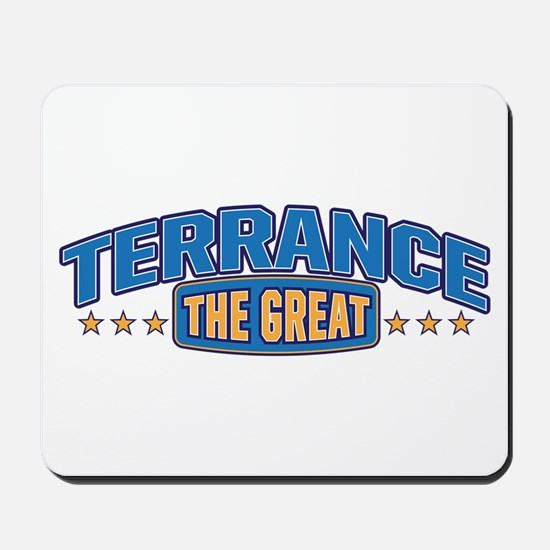 The Great Terrance Mousepad