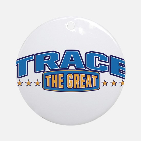 The Great Trace Ornament (Round)
