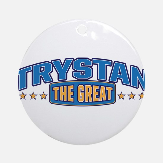 The Great Trystan Ornament (Round)