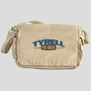 The Great Tyrell Messenger Bag