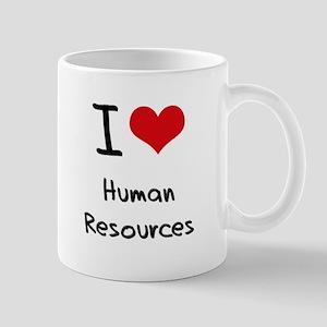 I Love Human Resources Mug