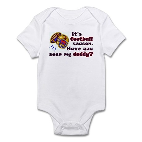 """Football Season...Daddy"" Infant Bodysuit"