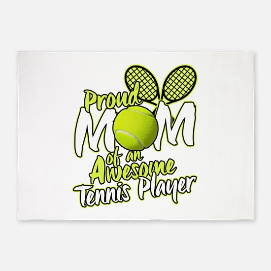 Proud Mom Of An Awesome Tennis Player 5'x7'Area Ru