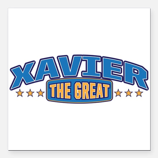 """The Great Xavier Square Car Magnet 3"""" x 3"""""""