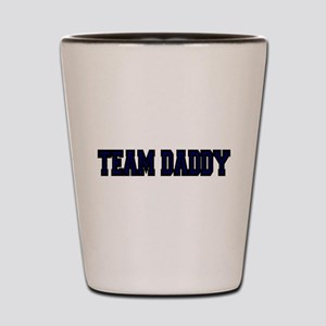TEAM DADDY Shot Glass