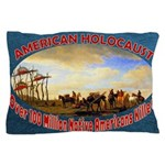American Holocaust Pillow Case