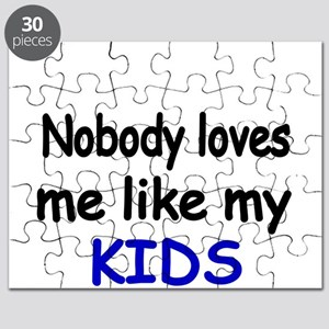 Nobody loves me like my KIDS Puzzle