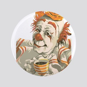 "Coffee and Clown 3.5"" Button"