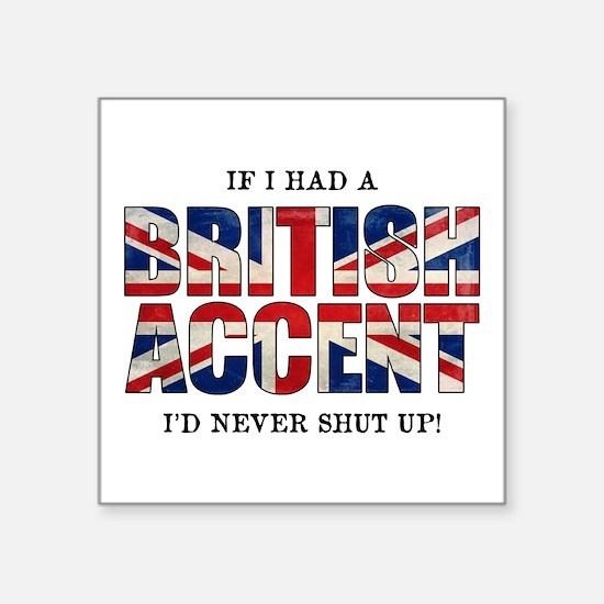 British Accent Sticker