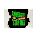 somebody stop me Rectangle Magnet (10 pack)