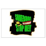 somebody stop me Poster Art