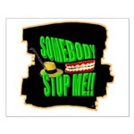 somebody stop me Poster Design