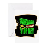 somebody stop me Greeting Cards (Pk of 10)