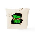 somebody stop me Tote Bag