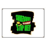 somebody stop me Banner