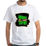 somebody stop me T-Shirt