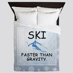 Ski Faster Than Gravity Queen Duvet