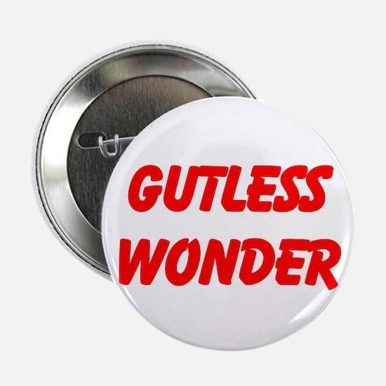 """gutless wonder 2.25"""" Button"""