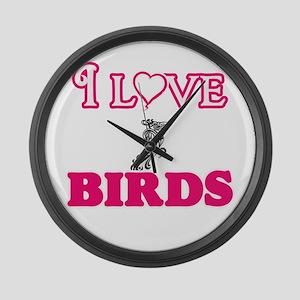 I Love Birds Large Wall Clock