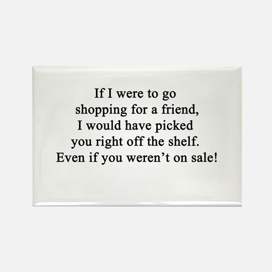 Friendship Quote Rectangle Magnet