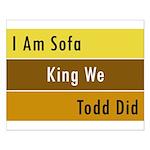 Sofa King Small Poster