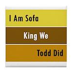 Sofa King Tile Coaster