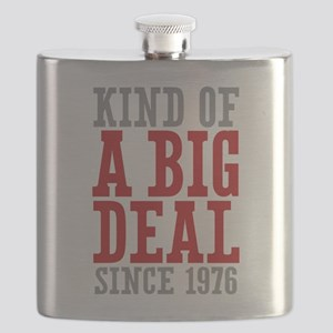 Kind of a Big Deal Since 1976 Flask