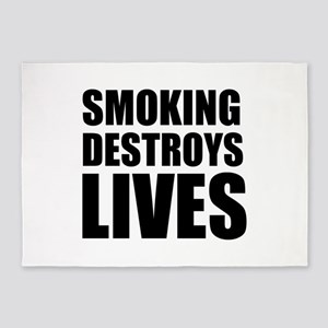 Smoking Destroys Lives 5'x7'Area Rug