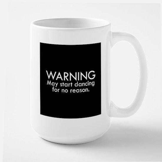 Warning: May start dancing for no reason Mug