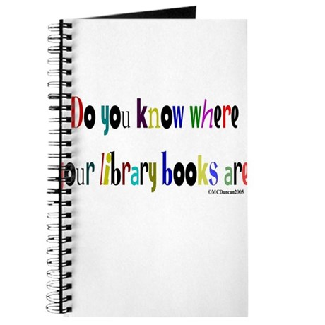 Do you know where your library books are? Journal